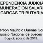 INDEPENDENCIA JUDICIAL – REMUNERACIÓN SALARIAL Y CARGAS TRIBUTARIAS